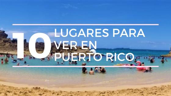 0 Lugares Para Visitar en Puerto Rico