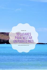 10 Lugares en Puerto-Rico